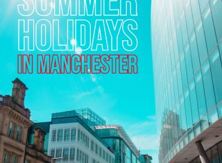 Manchester in the Summer Holidays